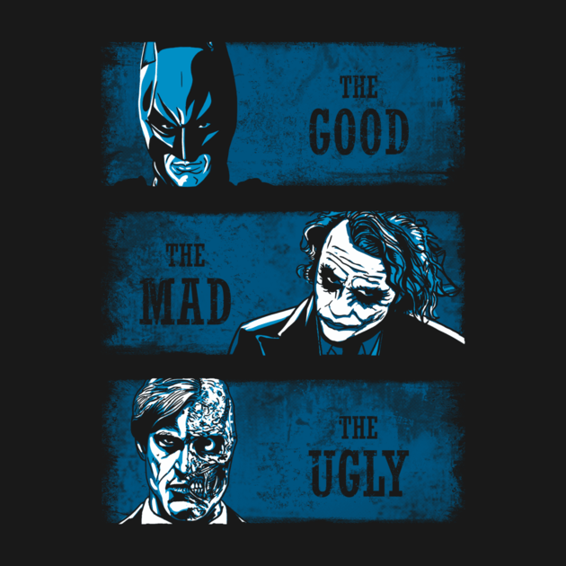 THE GOOD THE MAD AND THE UGLY (BLUE VERSION)