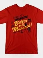 BETTER CALL MURDOCK! T-Shirt