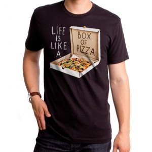 Life Is Like A Box Of Pizza