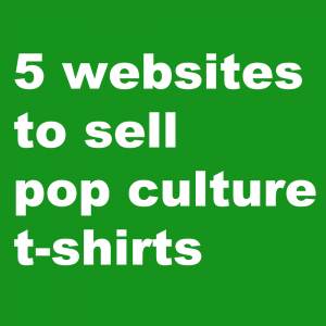 5 Websites to Sell Pop Culture Art