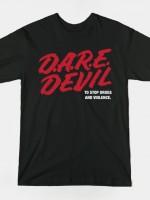 D.A.R.E. DEVIL T-Shirt