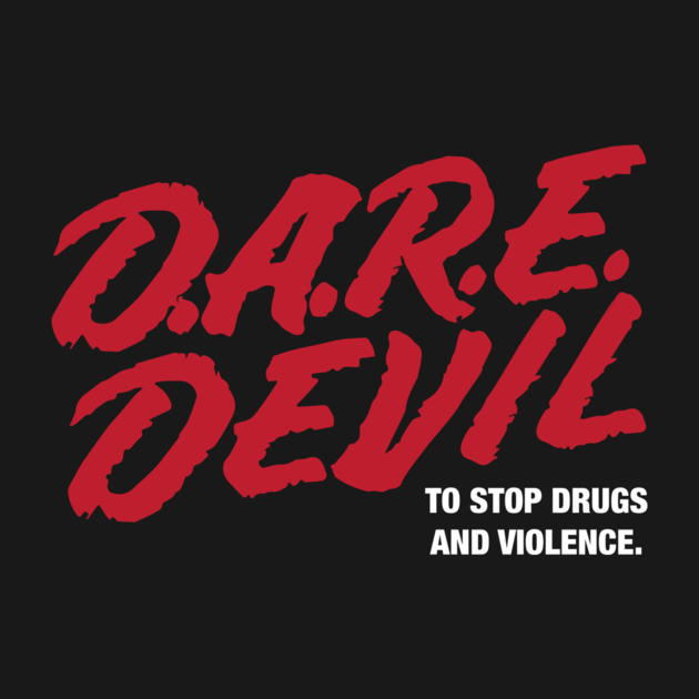 D.A.R.E. DEVIL