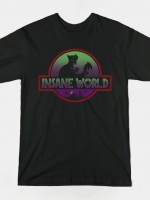 INSANE WORLD T-Shirt