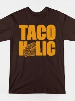 TACOHOLIC T-Shirt