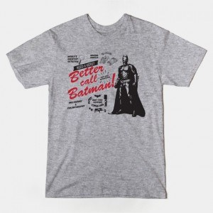BETTER CALL BATMAN