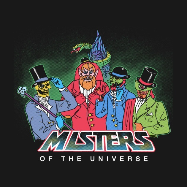 MISTERS OF THE UNIVERSE