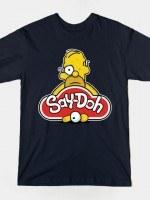 SAY DOH T-Shirt