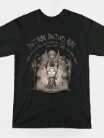 DON'T BLINK. DON'T EVEN BLINK. T-Shirt