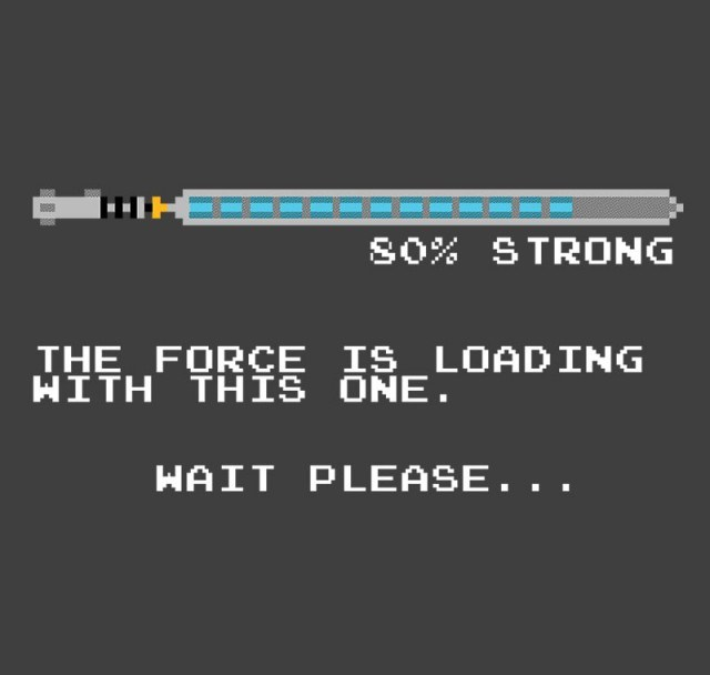 The Force is Still Loading...