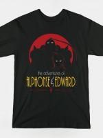ADVENTURES OF ALPHONSE & EDWARD T-Shirt