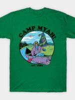 Camp Myah! T-Shirt