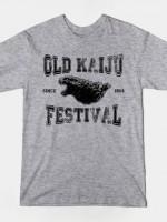 OLD KAIJU FESTIVAL T-Shirt