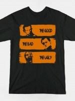 THE WALKING GOOD , BAD AND UGLY T-Shirt