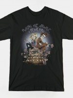 MAKING THE UNIVERSE A BETTER PLACE T-Shirt