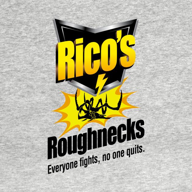 Rico's Roughnecks