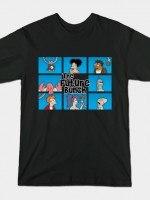 THE FUTURE BUNCH T-Shirt