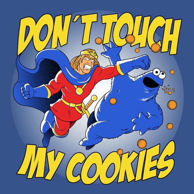 DON'T TOUCH MY COOKIES