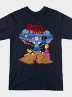 Doug Time T-Shirt