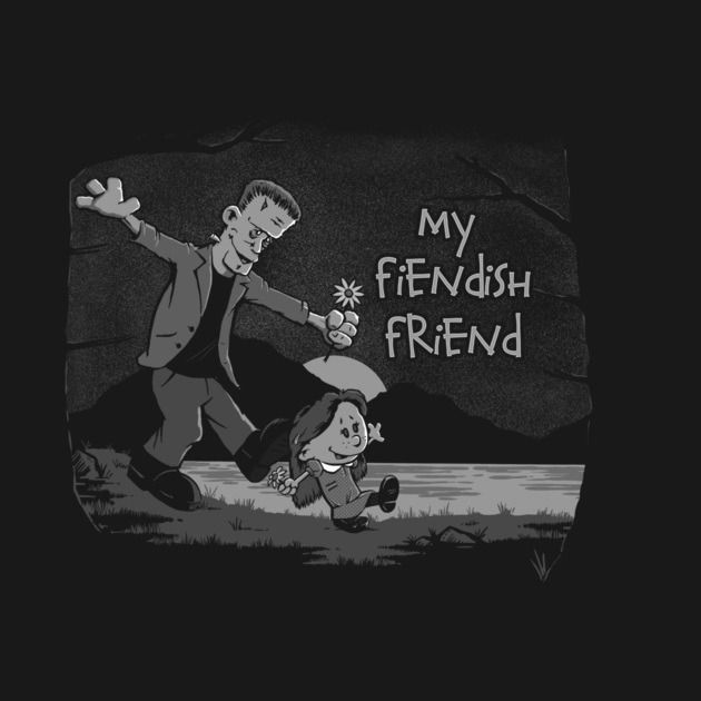 MY FIENDISH FRIEND