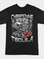 CYBERDYNE TEQUILA T-Shirt