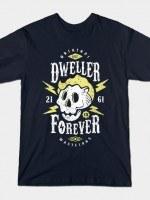 DWELLER FOREVER T-Shirt