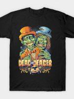 Dead and Deader T-Shirt