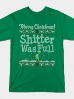 SHITTER WAS FULL! T-Shirt