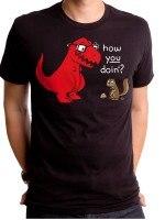 T Rex How You Doing T-Shirt