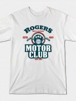 ROGERS MOTOR CLUB T-Shirt