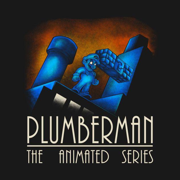 PLUMBERMAN THE ANIMATED SERIES