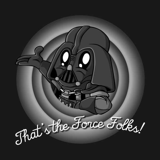 THAT'S THE FORCE FOLKS!
