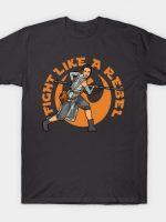 Fight Like a Rebel T-Shirt