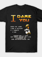 I Dare You T-Shirt