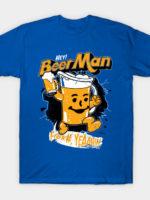 Hey Beer Man T-Shirt