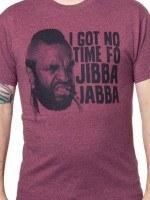 Mr. T Jibba Jabba T-Shirt