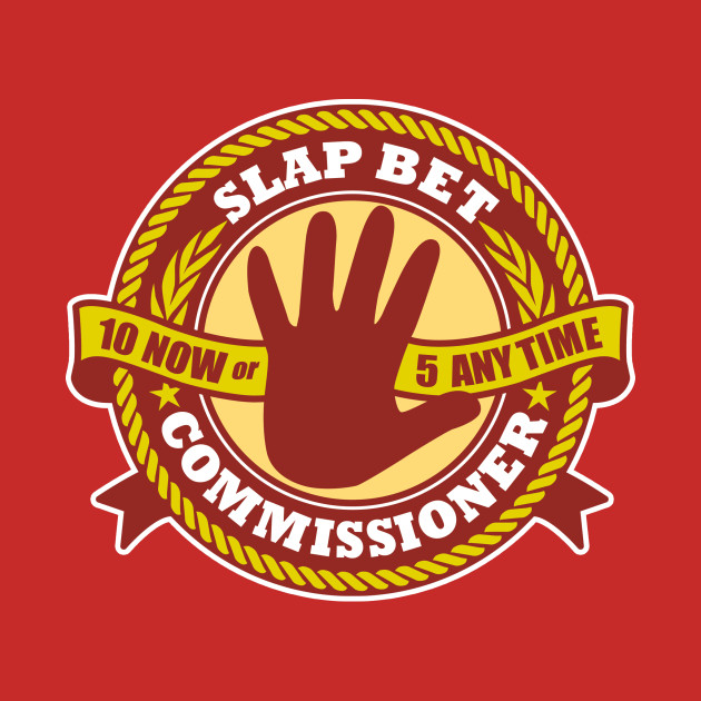 Slap Bet Commissioner