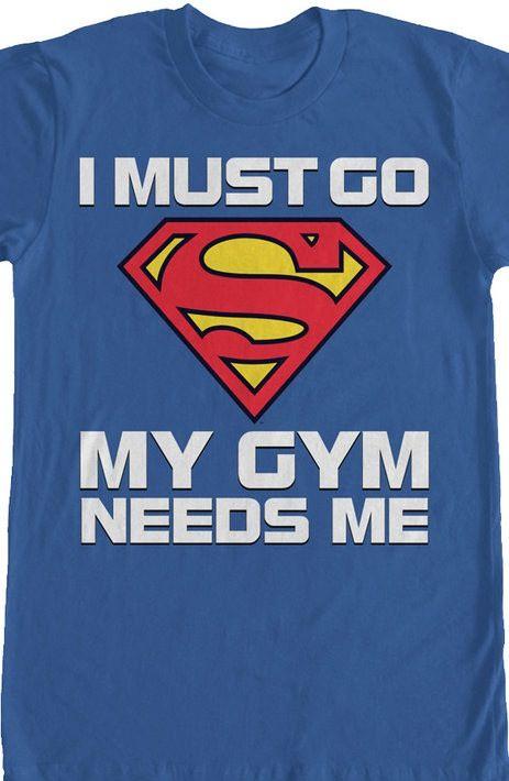 Superman Gym Needs Me
