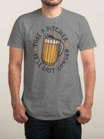TAKE A PITCHER T-Shirt