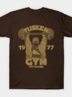 Tusken Gym T-Shirt