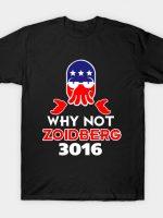 Why Not Zoidberg 3016 T-Shirt