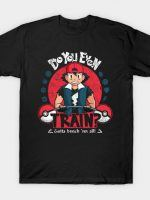 Gotta Bench 'em All! T-Shirt