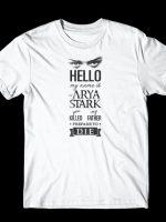 Hello My Name Is Arya T-Shirt