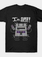 I'M SUPER T-Shirt