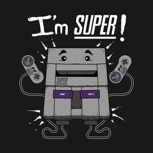 I'M SUPER!