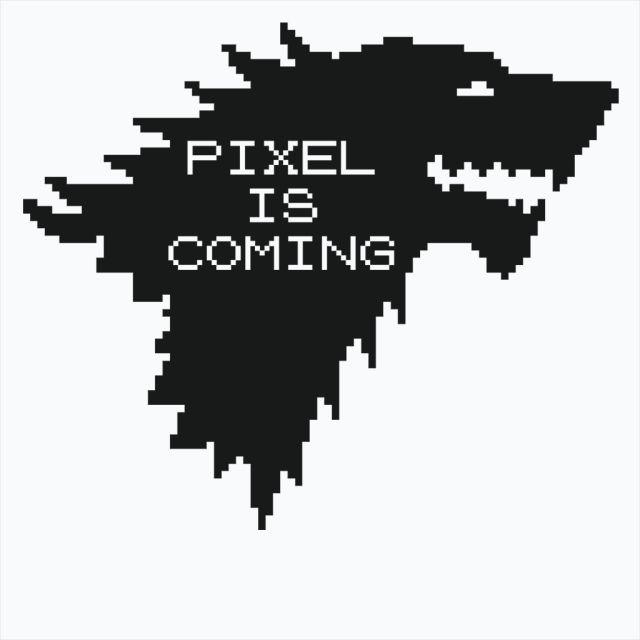 Pixel is Coming