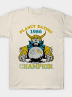 Planet Eating Champion T-Shirt