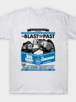 THE BLAST FROM THE PAST T-Shirt