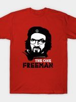 THE ONE FREEMAN T-Shirt