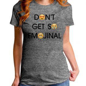 Don't Get So Emojinal