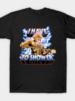 By the Shower of Greyskull T-Shirt